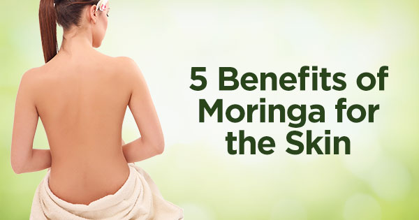 Moringa-O2 - Benefits of Moringa for the Skin