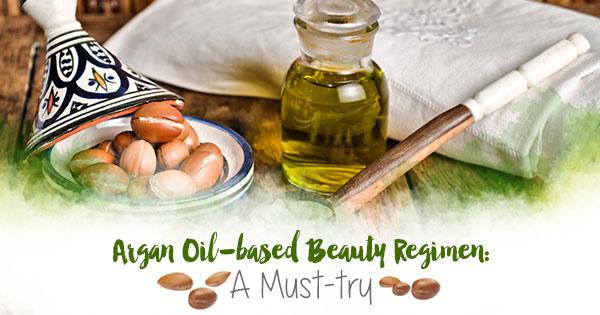 Argan Oil-based Beauty Regimen: A Must Try