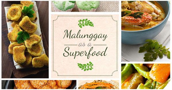 Malunggay as a Superfood