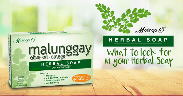 Moringa-O2 Herbal Soap: What to Look for in Your Herbal Soap