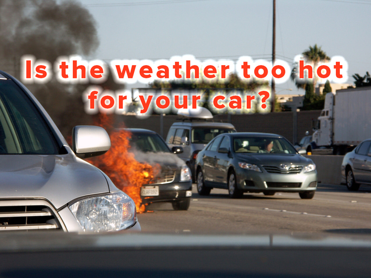 Hot weather car on fire