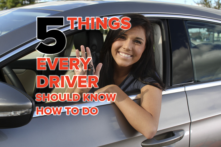 5 Things Every Driver Should Know How to Do