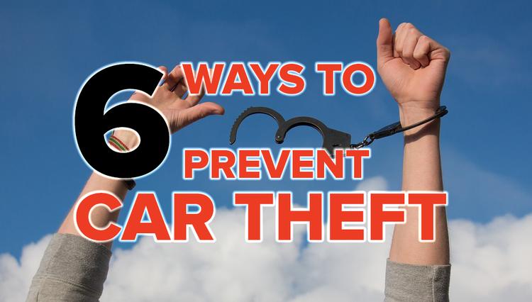 6 Smart Ways to Prevent Car Theft