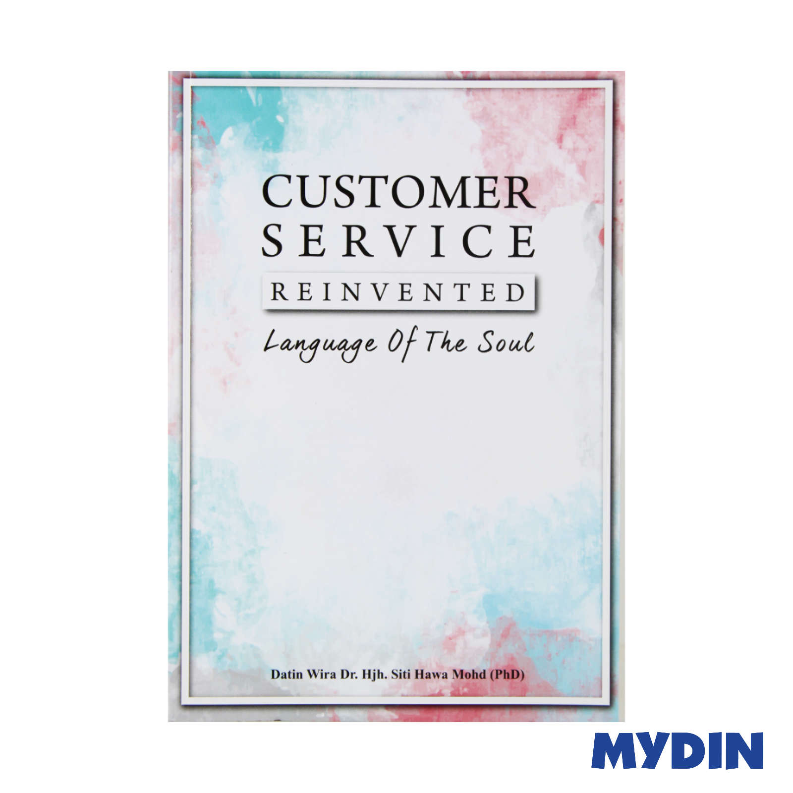 Customer Service Reinvented - Language Of The Soul