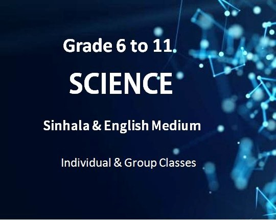 Grade 6 to 11 (G.C.E. (O/L) Science - Sinhala & English Mediums
