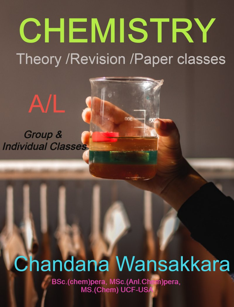 A/L CHEMISTRY (රසායන විද්‍යාව) : Theory, Revision, Paper classes