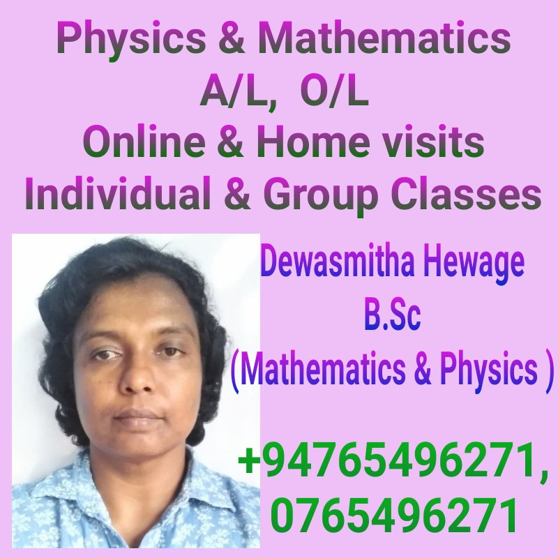 Physics  & Mathematics A/L & O/L