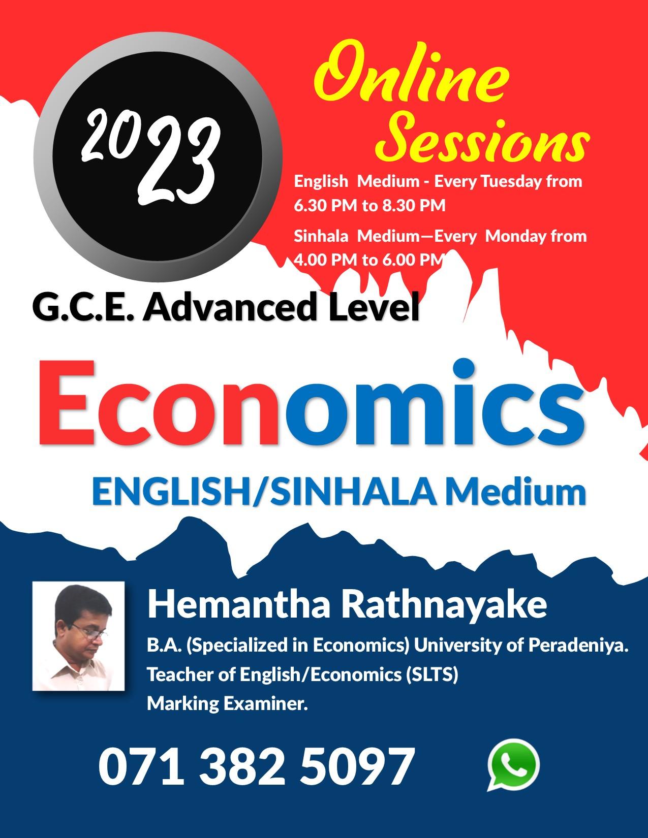 Economics English Medium Local Syllabus classes are conducted.