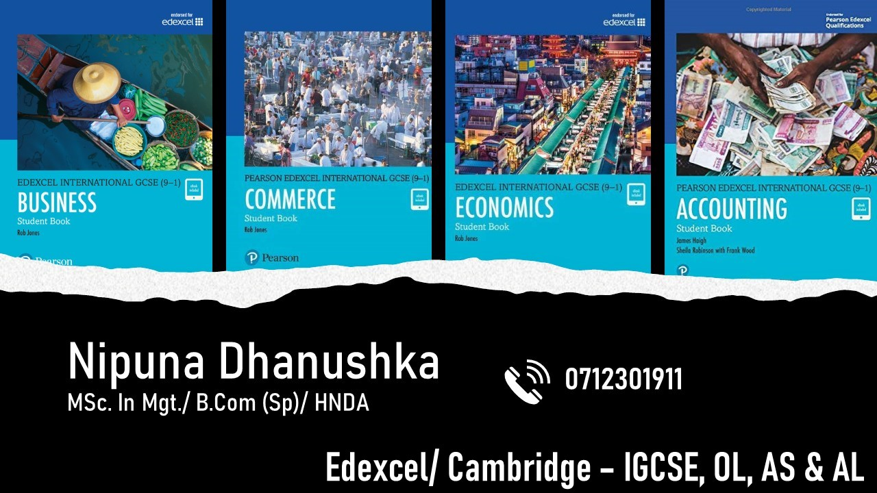 Edexcel/ Cambridge- IGCSE, O/L, AS & AL - Accounting, Business Studies, Economics