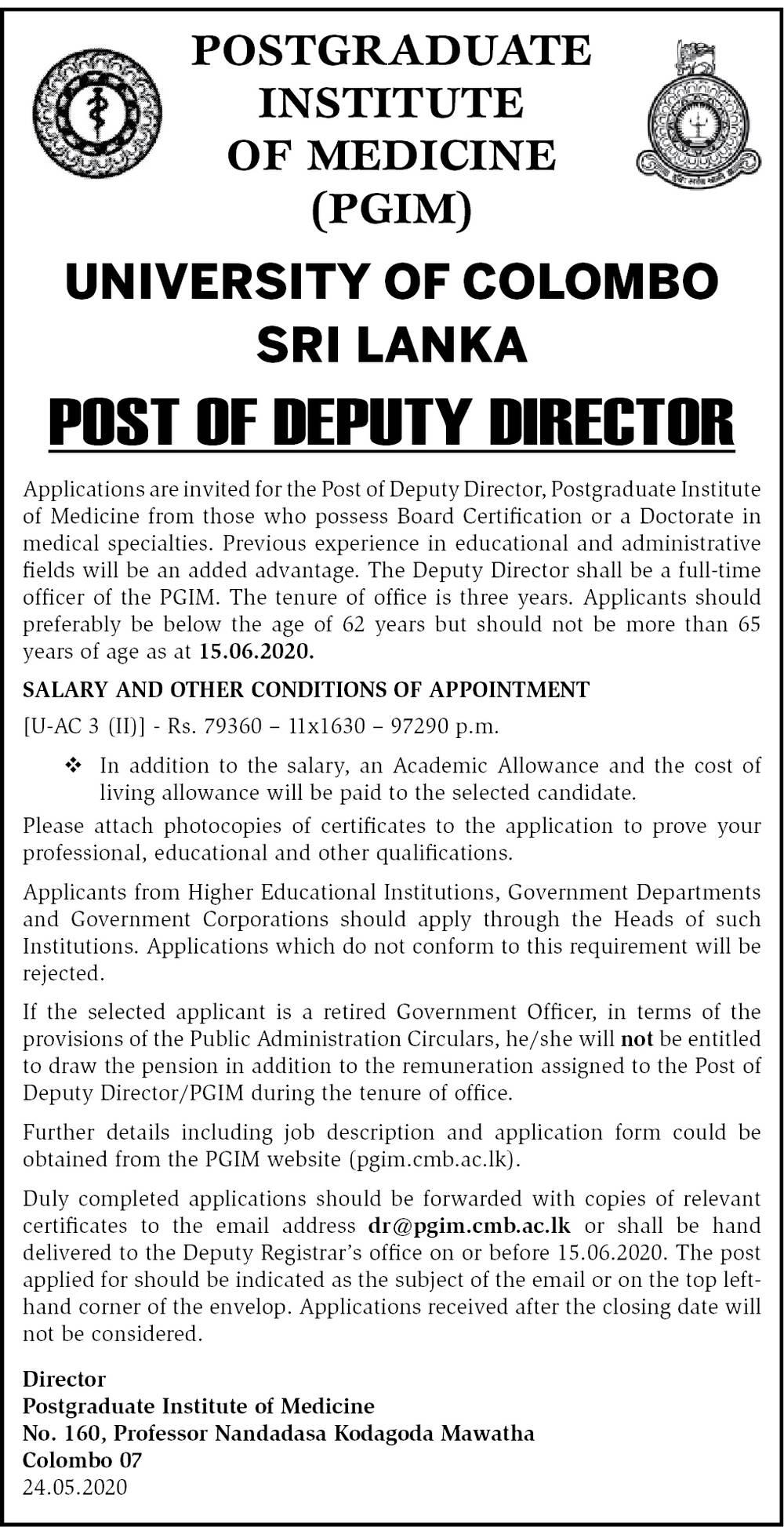 Deputy Director - Postgraduate Institute of Medicine - University of Colombo