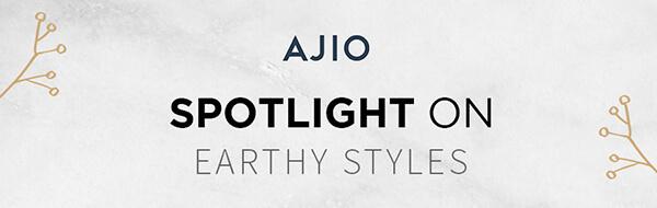 Spotlight Earthy Styles