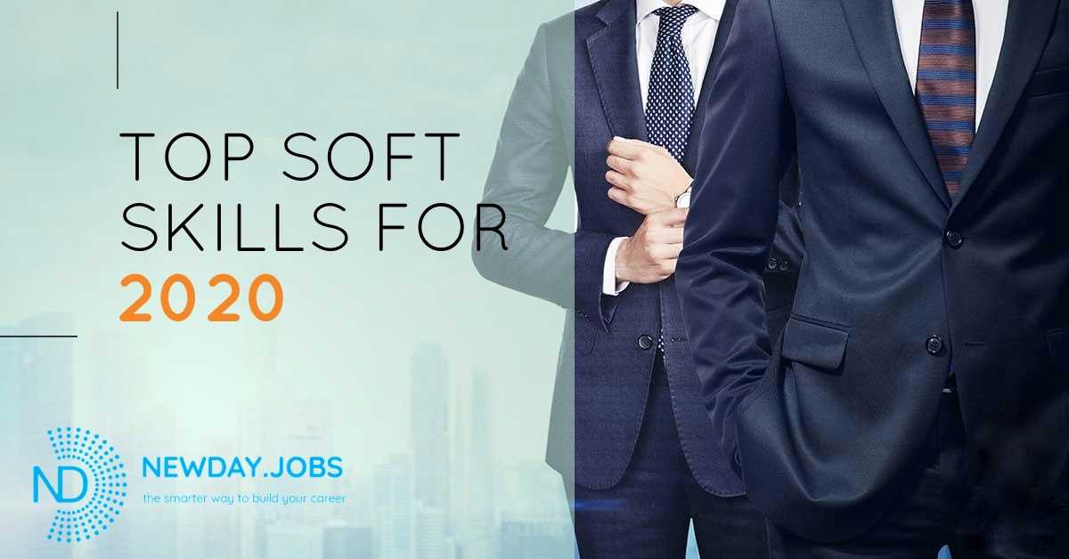 Soft skills for 2020 | Read more popular blogs at New Day Jobs