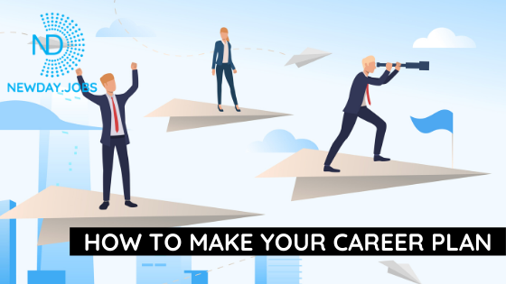 How to Make Your Career Plan | Blog from New Day Jobs