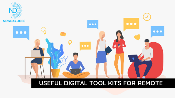 Useful Digital Toolkits For Remote | Read more blogs at New Day Jobs