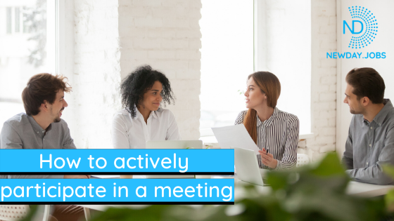 How To Actively Participate In A Meeting | Blog from New Day Jobs