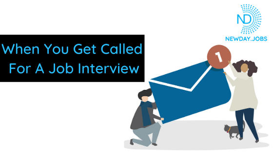 When You Get Called For A Job Interview | Read more blogs at New Day Jobs