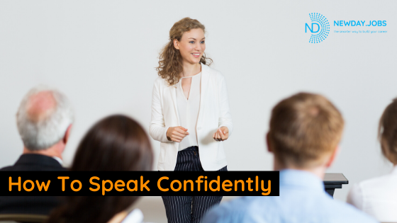 How To Speak Confidently | Blog from New Day Jobs