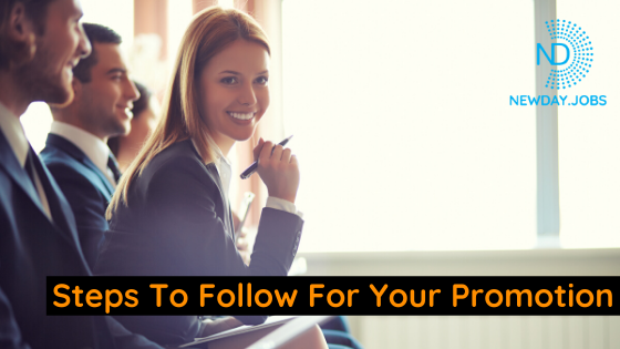 Steps To Follow For Your Promotion | Blog from New Day Jobs