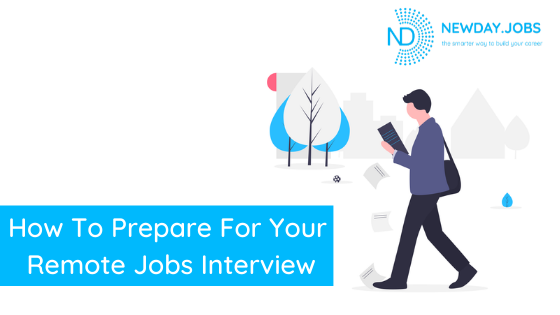 How To Prepare For Your Remote Job Interview | Blog from New Day Jobs