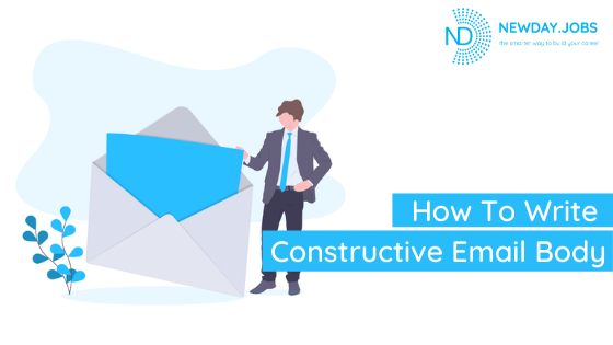 How To Write Constructive Email Body | Blog from New Day Jobs