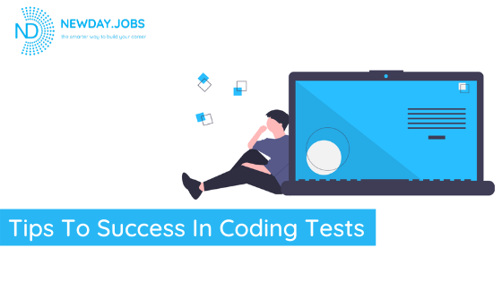 Tips To Success In Coding Tests | Read more blogs at New Day Jobs