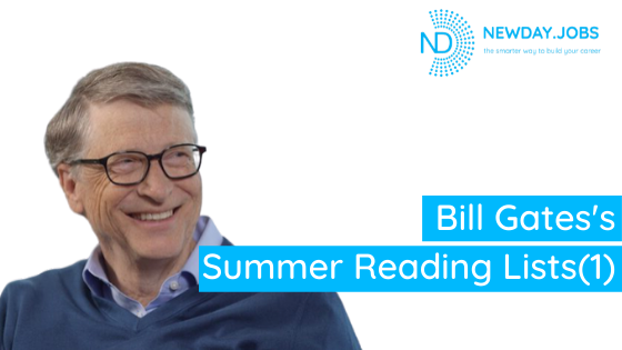 Bill Gates's  Summer Reading Lists(1) | Blog from New Day Jobs