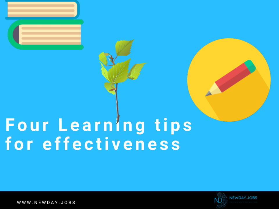 Four Learning Tips For Effectiveness | Read more blogs at New Day Jobs