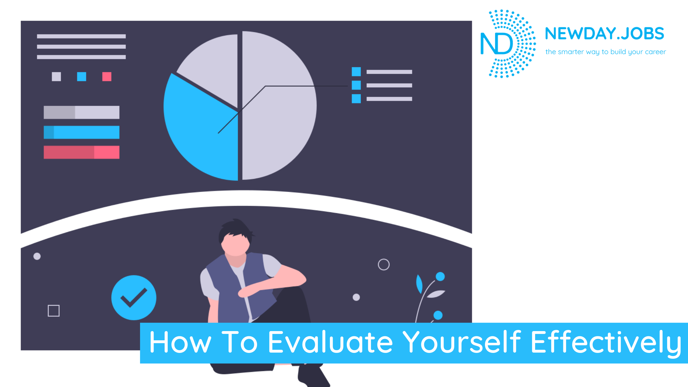 How To Evaluate Yourself Effectively | Blog from New Day Jobs