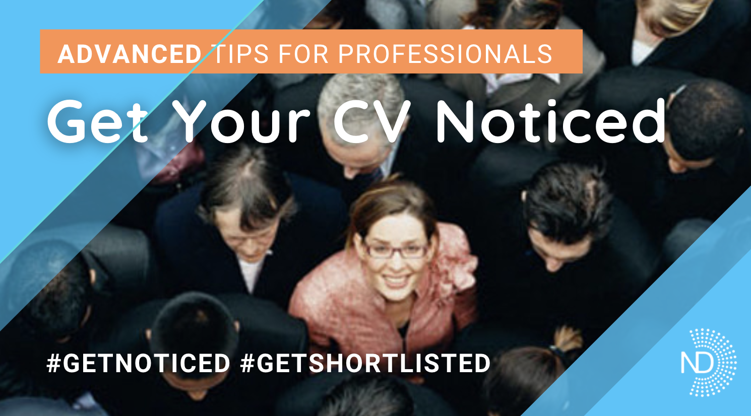 How to Get Your CV Noticed - Advanced Tips | Read more blogs at New Day Jobs