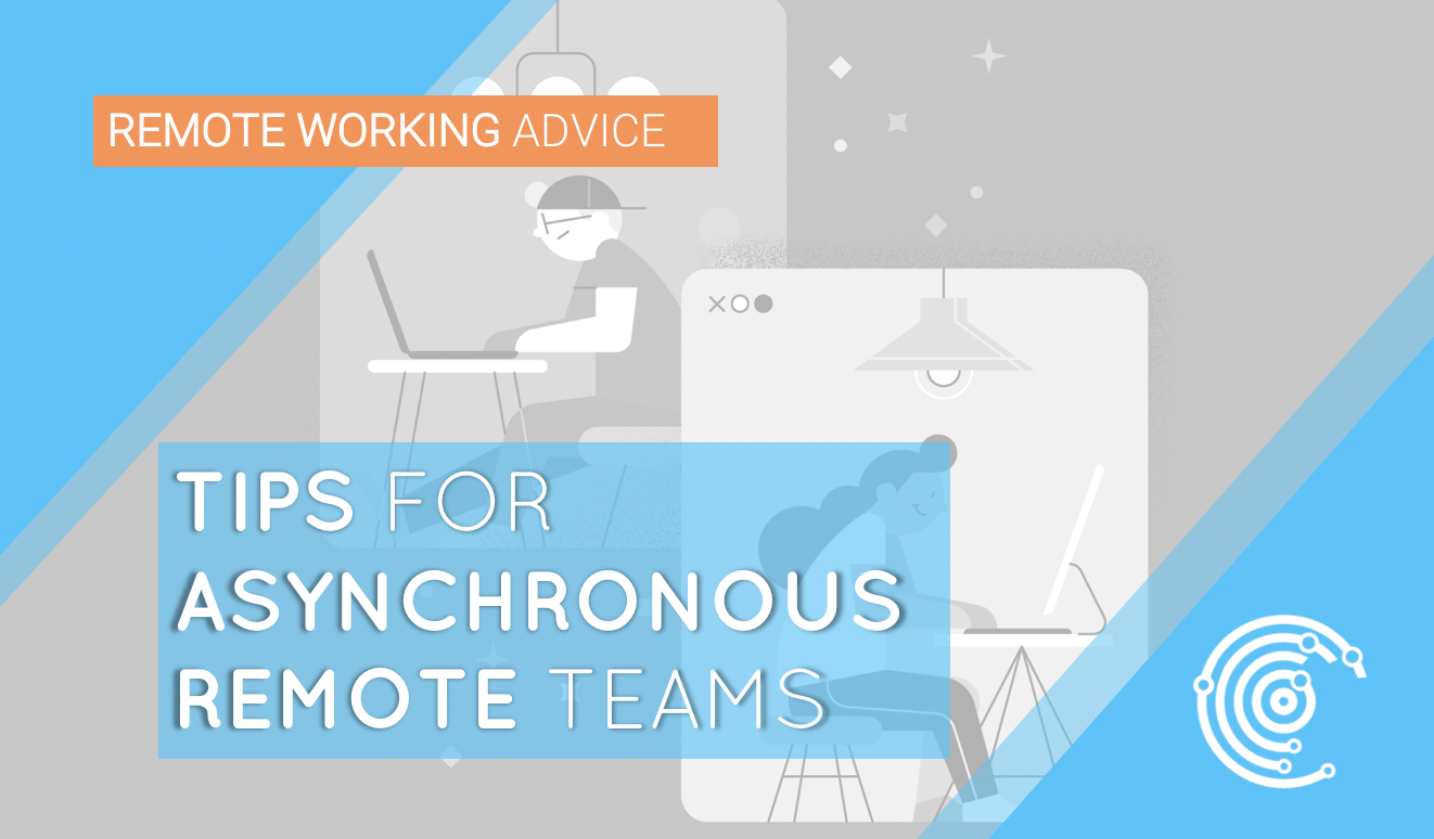 Tips for Asynchronous Remote Teams | Read more blogs at New Day Jobs