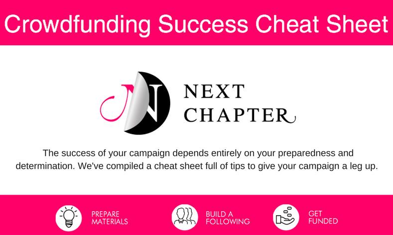 crowdfunding success cheat sheet | Next Chapter