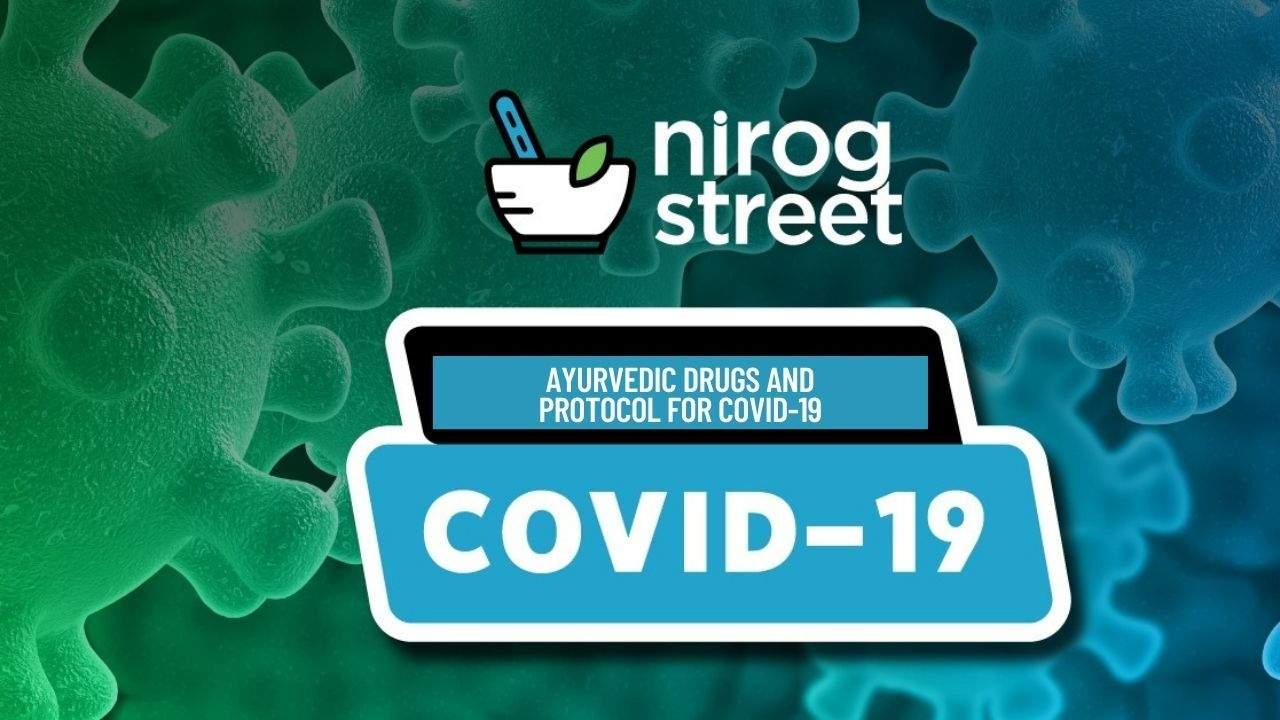Ayurvedic Drugs and Protocol