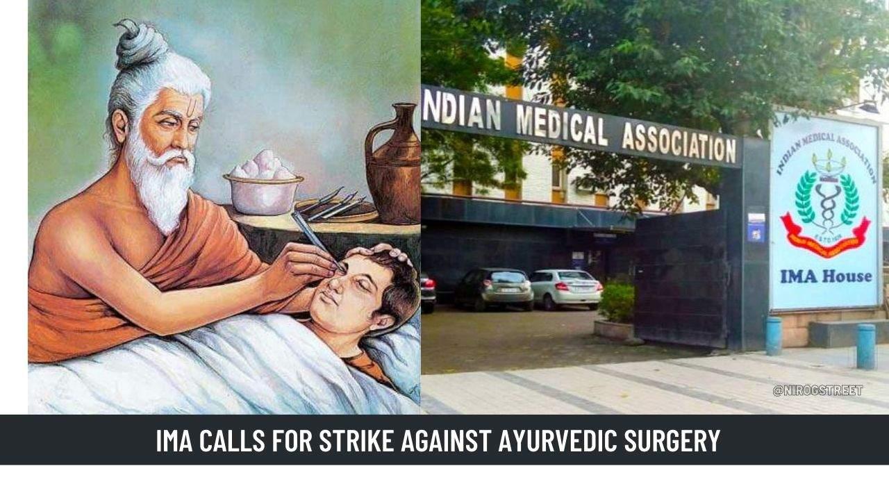 IMA Calls For Strike Against Ayurvedic Surgery