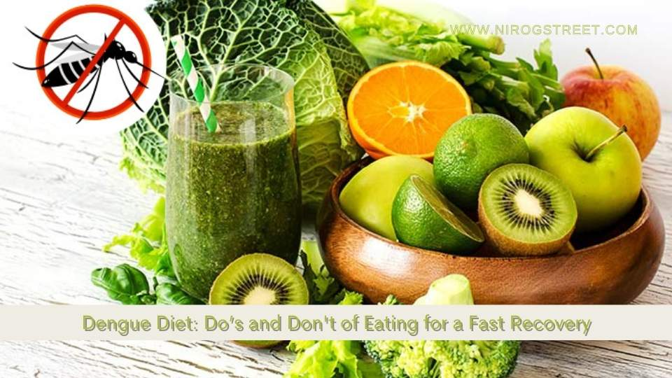Dengue Diet: Do's and Don't of Eating for a Fast Recovery