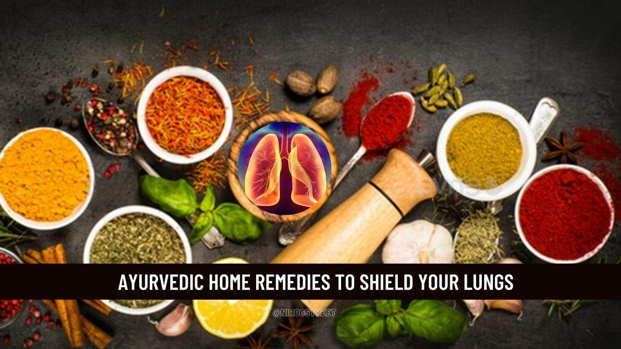Ayurvedic home remedies for lungs