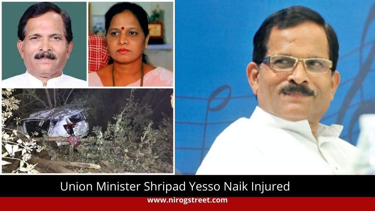 Shripad Yesso Naik critically injured