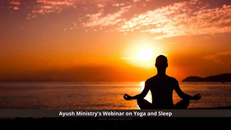 Ayush Ministry's Webinar on Yoga and Sleep