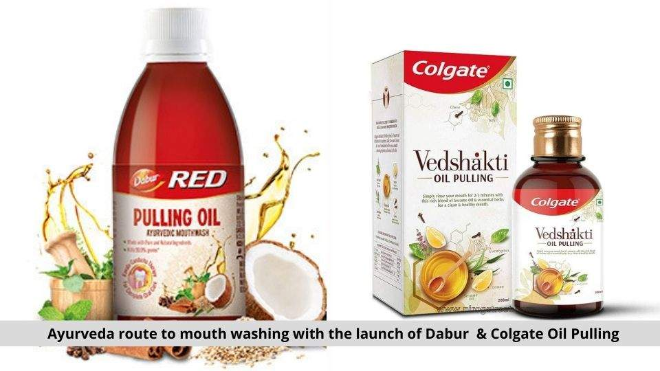 Dabur & Colgate Oil Pulling