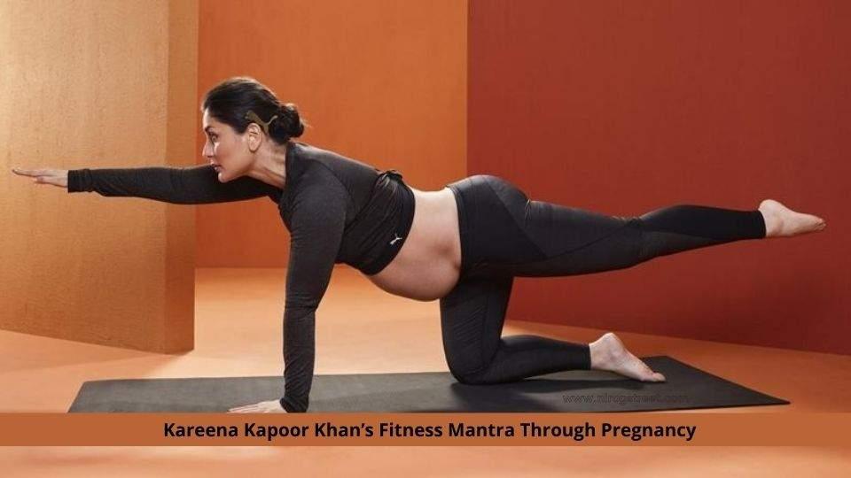 Kareena Kapoor Khan's Fitness Mantra Through Pregnancy