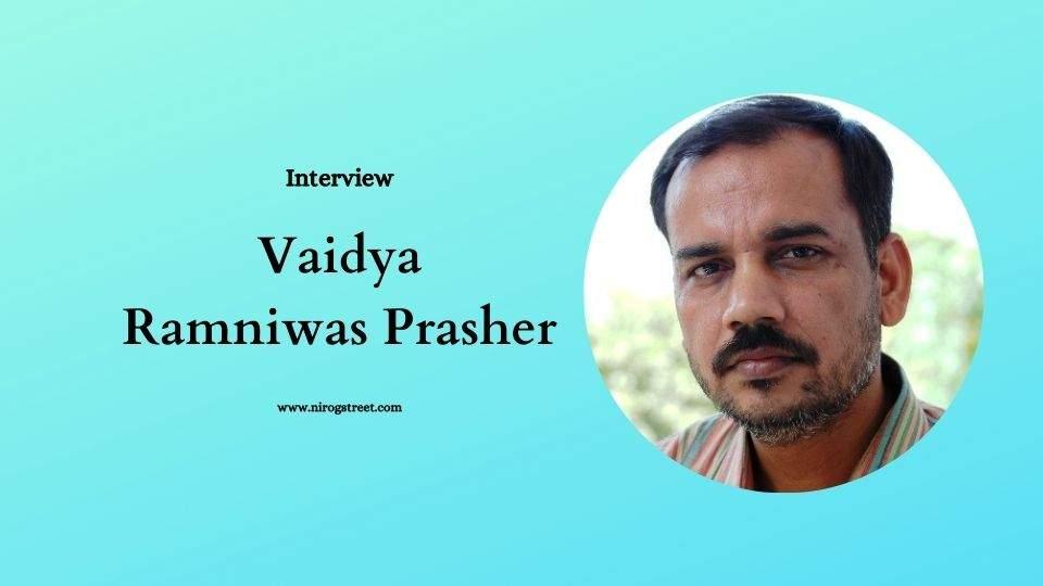 Ayurvedic Doctor Ramniwas Prasher