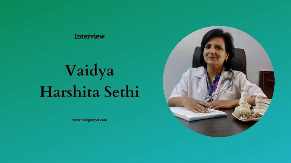 Vaidya Harshita Sethi