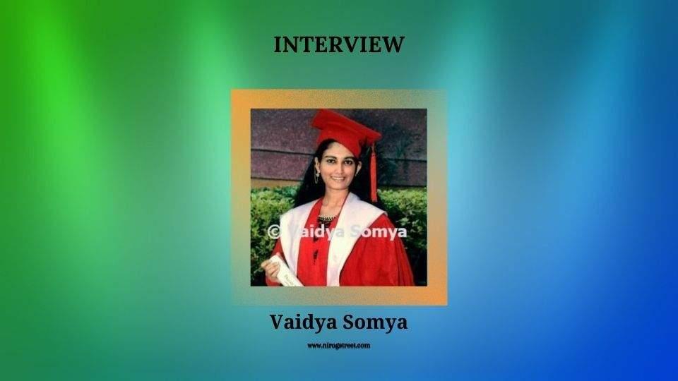 Interview with Vaidya Somya