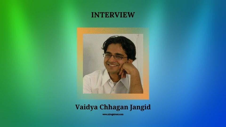 Interview with Vaidya Chhagan Jangid