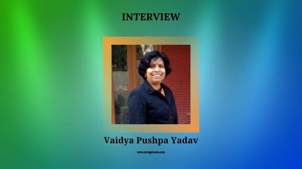 Interview with Vaidya Pushpa Yadav