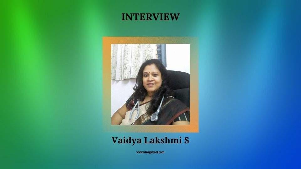 Interview with Vaidya Lakshmi S