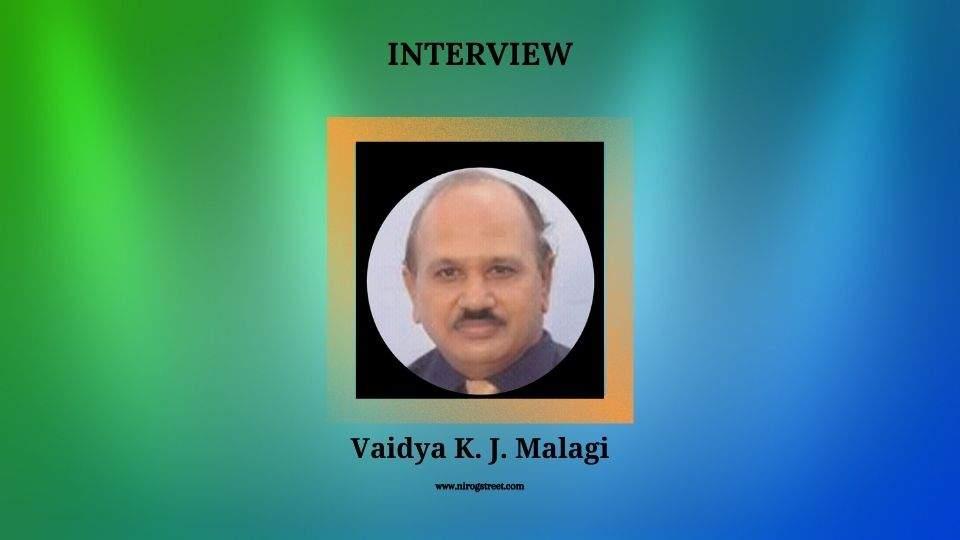 Interview with Vaidya K. J. Malagi
