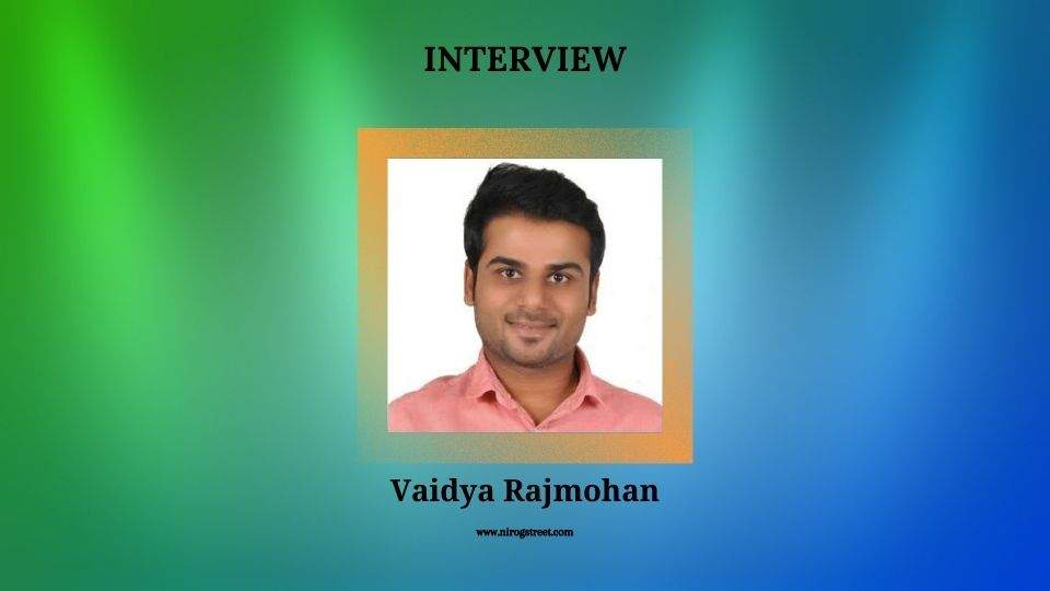 Interview with Vaidya Rajmohan