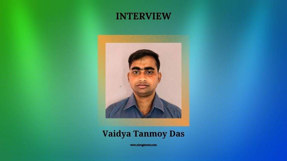 Dr. Tanmoy Das interview with Nirogstreet
