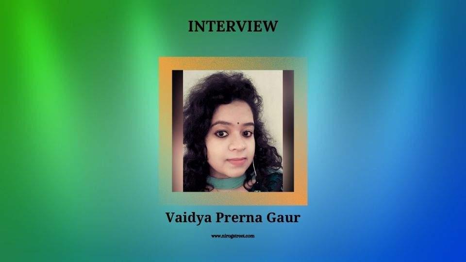 Dr. Prerna Gaur interview with Nirogstreet