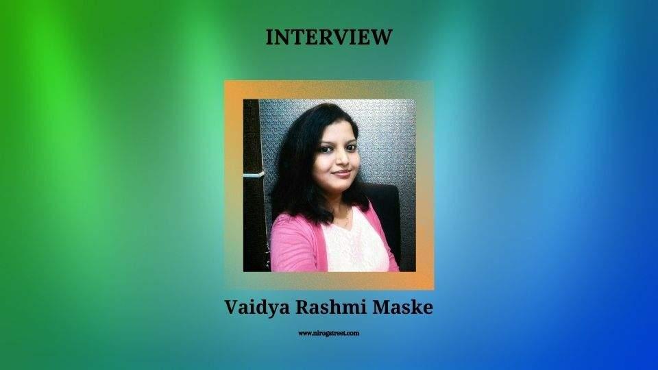 Dr. Rashmi Maske interview with Nirogstreet